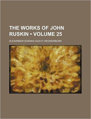 Book The Works of John Ruskin (Volume 25)