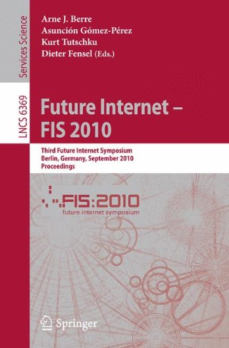 [PDF] Future Internet ? FIS 2010 Free Download | Publisher : Springer | Category : Computers & Internet | ISBN 10 : 3642158765 | ISBN 13 : 9783642158766