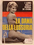 img - for La dama della lussuria. book / textbook / text book