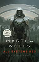 All Systems Red (Kindle Single): The Murderbot Diaries Kindle Edition by Martha Wells (Author)