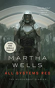 All Systems Red by Martha Wells science fiction book reviews
