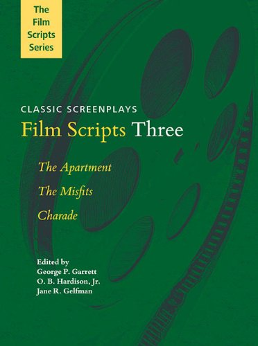 Film Scripts Three: The Apartment, The Misfits, Charade -