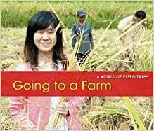 Book Going to a Farm (A World of Field Trips)