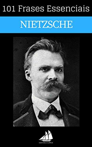 Amazoncom 101 Frases Essenciais Friedrich Nietzsche