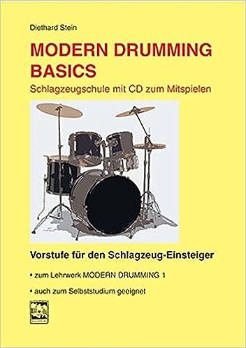 Modern Drumming Basics: Diethard Stein: 9783897750579