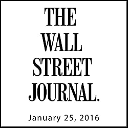 The Morning Read from The Wall Street Journal, January 25, 2016