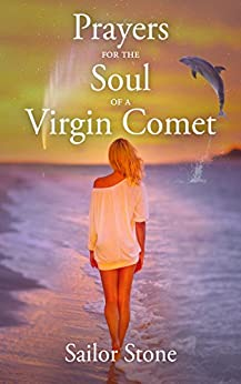 Prayers for the Soul of a Virgin Comet: Aftermath of a Hollywood Sex Scandal by [Stone, Sailor]