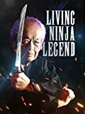 Living Ninja Legend