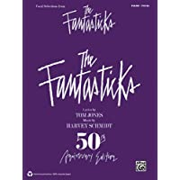 The Fantasticks Vocal Selections 50Th Anniversary Edition Piano/Vocal