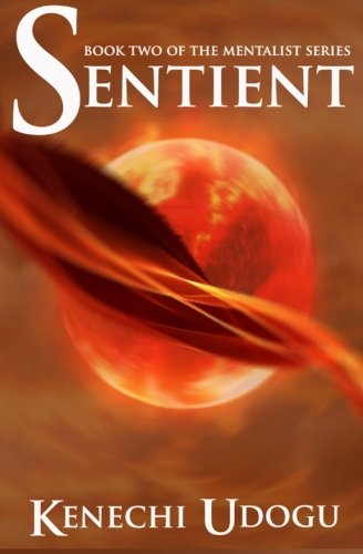 Sentient (The Mentalist Series) (Volume 2)