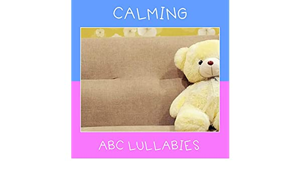 20 Calming ABC Lullabies by Active Baby Music Workshop, Calm ...