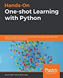 Hands-On One-shot Learning with Python: Learn to