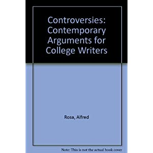 Controversies: Contemporary Arguments for College Writers