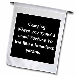 """3dRose fl _ 201957_ 1Camping donde pasar una pequeña fortuna vivir como una persona sin hogar jardín bandera, 12por 18"""""""