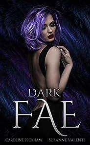 Dark Fae (Ruthless Boys of the Zodiac Book 1) (English Edition)