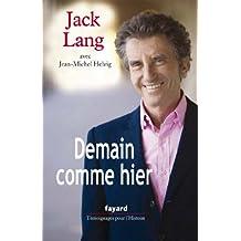 Demain comme hier (Témoignages pour l'Histoire) (French Edition)