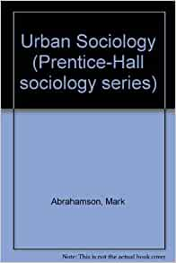 Urban Sociology in Theory and Practice