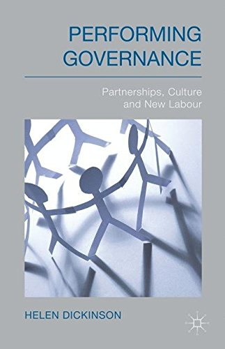 Performing Governance: Partnerships, Culture and New Labour