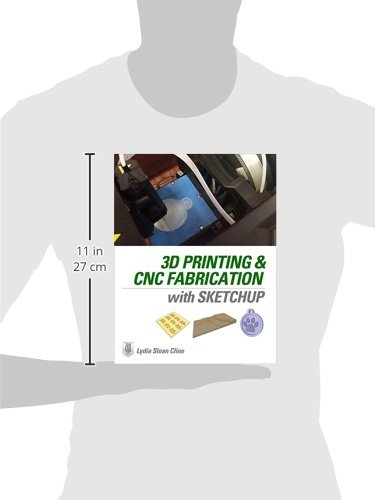 3D Printing and CNC Fabrication with SketchUp: Amazon.es: Cline, Lydia: Libros en idiomas extranjeros