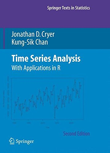 Time Series Analysis: With Applications in R (Springer Texts in Statistics) by Jonathan D Cryer