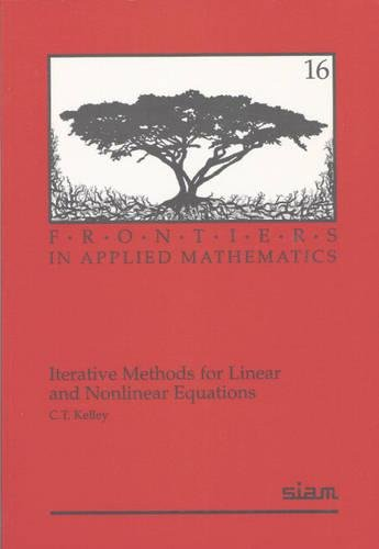 Iterative Methods for Linear and Nonlinear Equations...