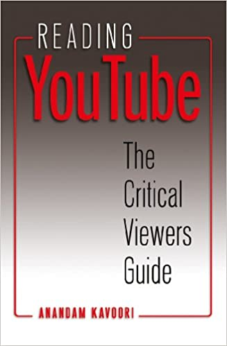 Reading YouTube: The Critical Viewers Guide (Digital Formations)