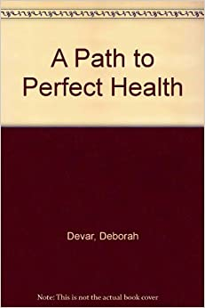 A Path to Perfect Health