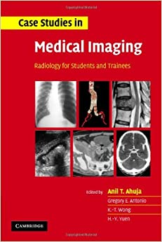 Book Case Studies in Medical Imaging: Radiology for Students and Trainees