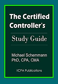 The Certified Controller's Study Guide (English Edition) de [Schemmann, Michael]