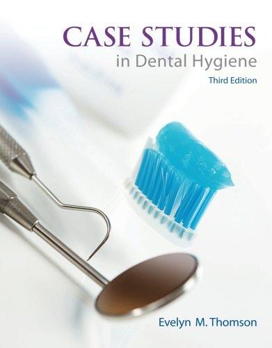 Case Studies in Dental Hygiene (3rd Edition) (Case Studies In Dental Hygiene 3rd Edition)