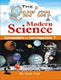 The Quran and Modern Science (Compatible or Incompatible ?)Eng/Ara (PB)