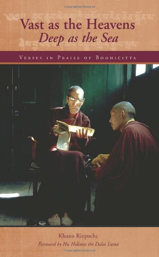 Vast as the Heavens, Deep as the Sea: Verses in Praise of Bodhicitta by Brand: Wisdom Publications