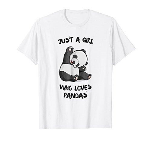 Love Panda Bears - Just a girl who loves Pandas T-Shirt Cute Bear Panda Gift