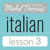 Michel Thomas Beginner Italian Lesson 3