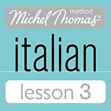 Michel Thomas Beginner Italian Lesson 3 Audiobook by Michel Thomas Narrated by Michel Thomas