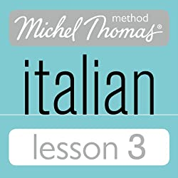 Michel Thomas Beginner Italian Lesson 3