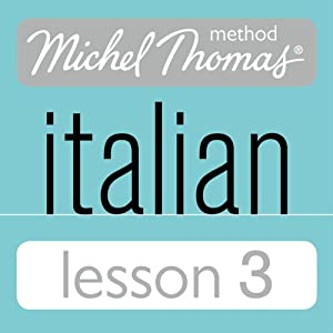 Michel Thomas Beginner Italian Lesson 3 Audiobook