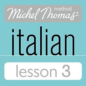 Michel Thomas Beginner Italian Lesson 3 Hörbuch
