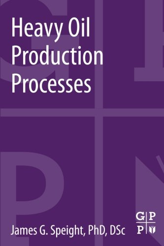 Heavy Crude Oil (Heavy Oil Production Processes)