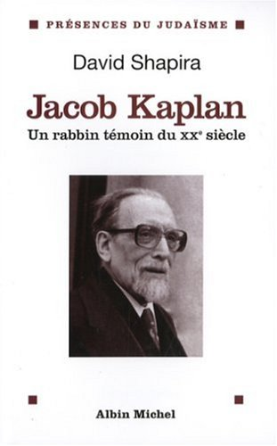 Jacob Kaplan 1895-1994 (Collections Spiritualites) (French Edition) pdf