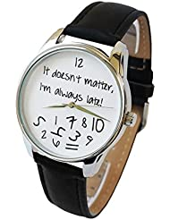 ZIZ Black-White It Doesnt Matter, Im Always Late Watch, Unisex Wrist Watch, Quartz Analog Watch with Leather...