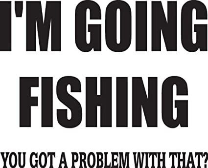 I\'m Gone Fishing Quotes - Kids Boys Bed Room - Picture Art ...