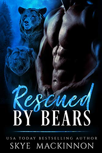 Free – Rescued by Bears: A Bear Shifter Romance (Claiming Her Bears Book 1)