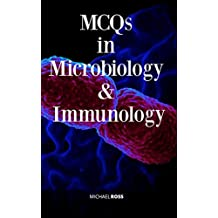 MCQs in Microbiology & Immunology