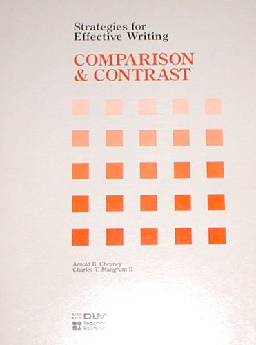 Strategies for Effective Writing COMPARISON & CONTRAST