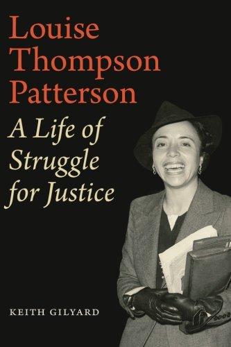Louise Thompson Patterson: A Lifestyle of Struggle for Justice