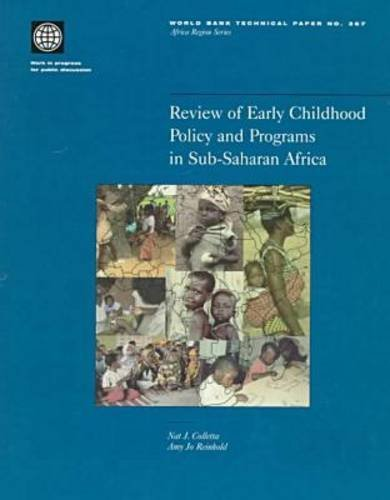 Review of Early Childhood Policy and Programs in Sub-Saharan Africa (World Bank Technical Paper)