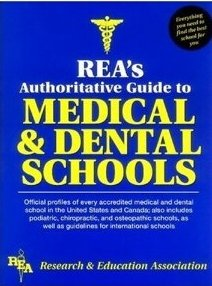 Rea's Authoritative Guide to Medical and Dental Schools
