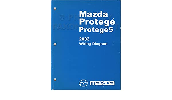 2003 mazda protege and protege5 wiring diagram manual original: mazda:  amazon com: books