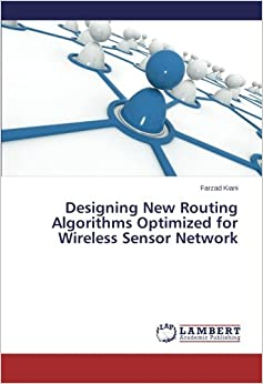 Designing New Routing Algorithms Optimized for Wireless Sensor Network